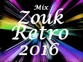 Session Zouk Retro Mix 2016 By Dj Seleckta