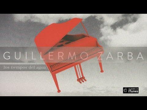 Los tiempos del agua. Guillermo Zarba