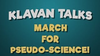 March For Pseudo-Science!