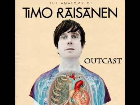 Timo Raisanen - Outcast