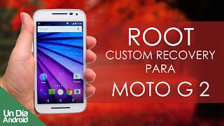 Root y Custom Recovery para Moto G 2 Gen. 2014 6.0 Marsmallow