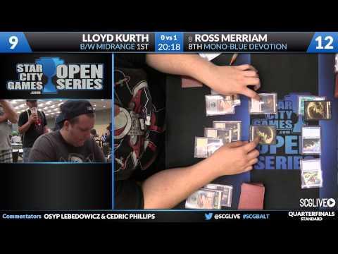 SCGBALT - Standard - Quarterfinals - Ross Merriam vs Lloyd Kurth [Magic: the Gathering]