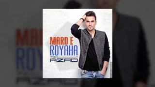 Azad - Marde Royaha OFFICIAL TRACK