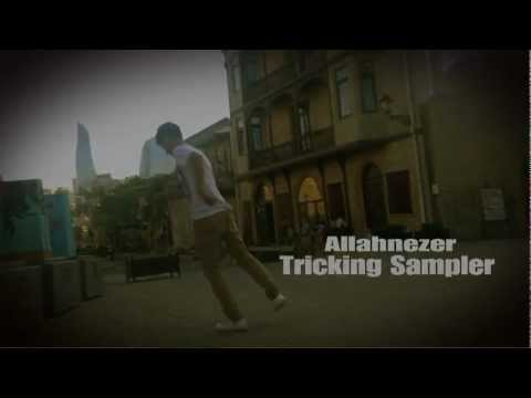 Azerbaijan-Tricking-Sampler-Allahnezer-I Love This Sport