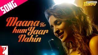 download lagu Maana Ke Hum Yaar Nahin Song  Meri Pyaari gratis