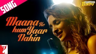 Download Maana Ke Hum Yaar Nahin Song | Meri Pyaari Bindu | Ayushmann Khurrana | Parineeti Chopra 3Gp Mp4