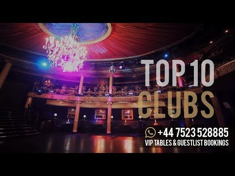 Top 10 Clubs in London (2018)