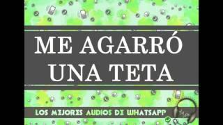 ME AGARRÓ UNA TETA - Los Mejores Audios De WhatsApp