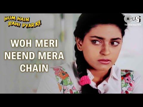 Woh Meri Neend Mera Chain - Full Song - Hum Hai Rahi Pyaar Ke - Aamir Khan & Juhi Chawla