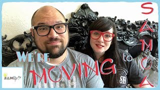 WE'RE MOVING TO SAMOA!!! | JAMily TV VLOG | Episode 1