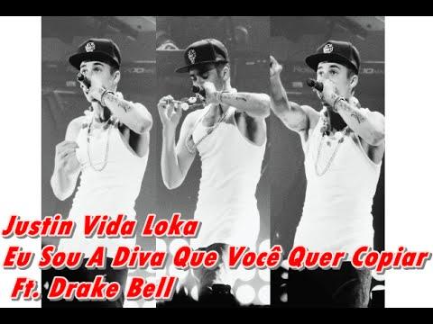 Justin Vida Loka - Eu Sou a Diva que Você quer Copiar
