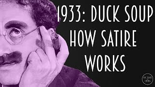 1933: Duck Soup - How Satire Works