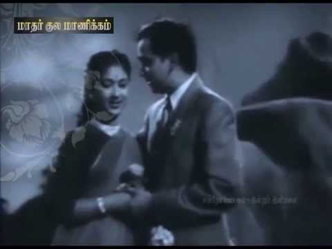 TAMIL OLD SONG--Anbe enthan vazhvil orunaal(vMv)--MATHAR KULA...