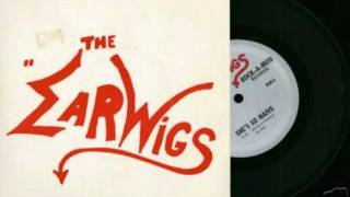 The Earwigs - She's So Naive 7'' (1982)