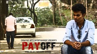 Payoff Official Trailer | Creative Arts Entertainment | 31st December 2017