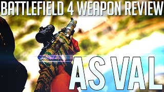 AS VAL Weapon Review - The Best PDW in BattleField 4