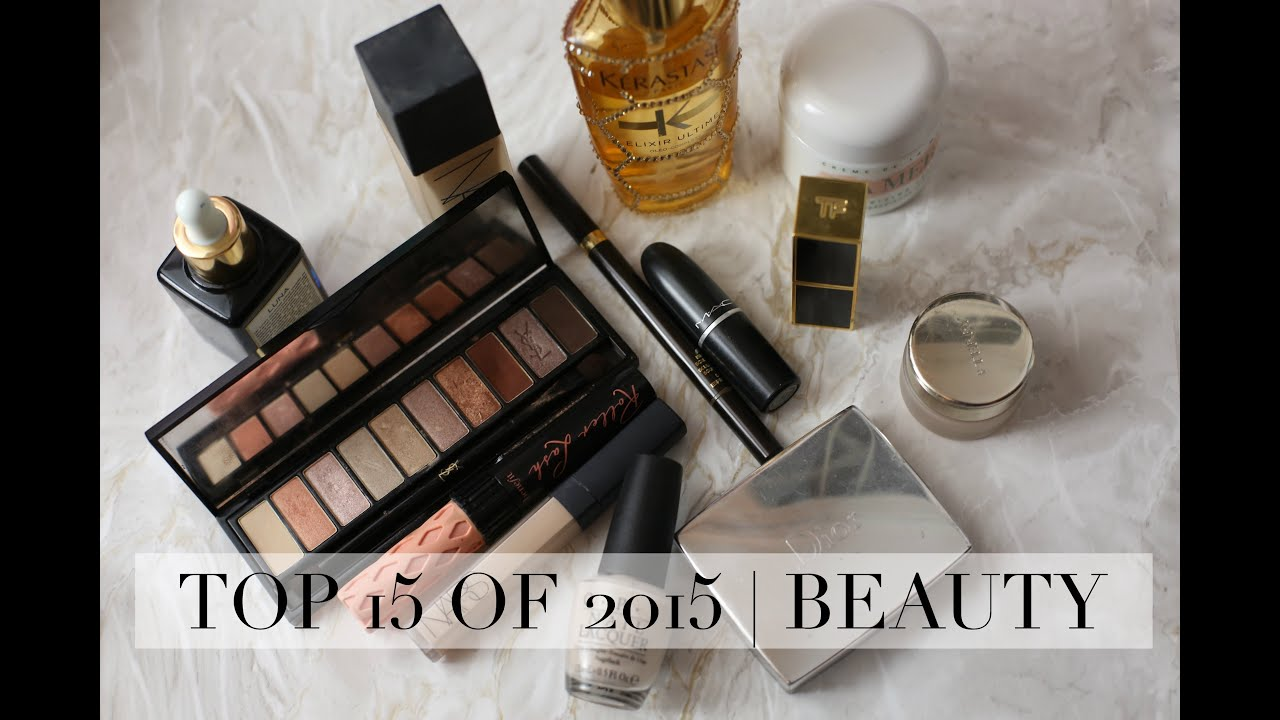 Top 15 of 2015 | Beauty products