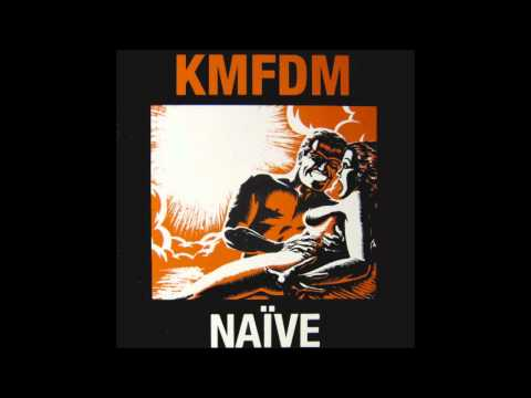 Kmfdm - Die Now Live Later