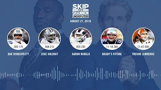 UNDISPUTED Audio Podcast (08.27.19) with Skip Bayless, Shannon Sharpe & Jenny Taft | UNDISPUTED