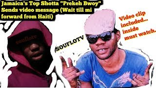 Jamaica's Most wanted Prekeh Bwoy sends message