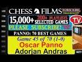 Chess Panno 70 Best Games 45 Of 70 Oscar Panno Vs Adorjan Andras mp3
