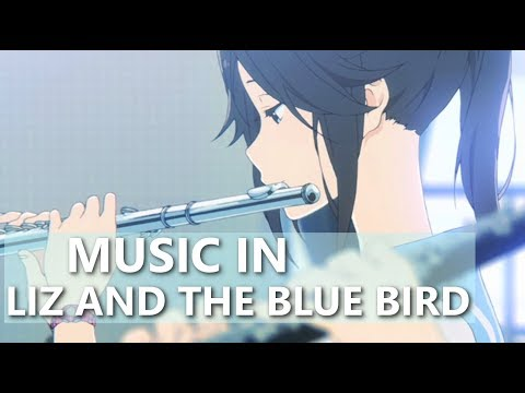 How Liz And The Blue Bird Uses Music