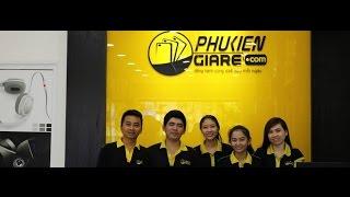 Giới thiệu PhuKienGiaRe.Com sau hơn 5 năm hoạt động (từ năm 2010)