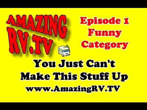 Amazing Rv Tv Episode 1 Category Funny Rv Stories Introduction