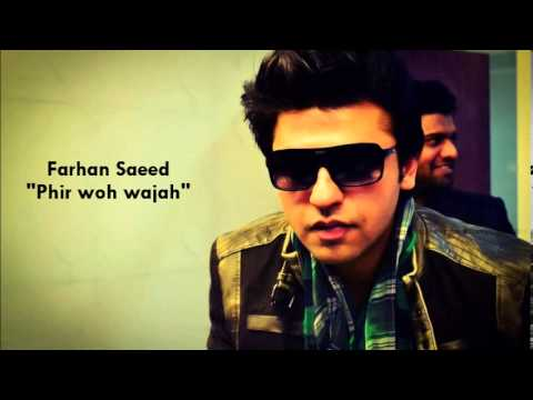 Farhan saeed-Phir woh wajah feat Queen