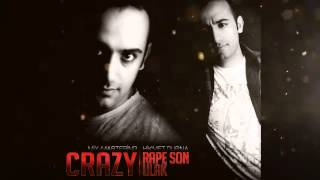 Crazy - Rape Son Ulak