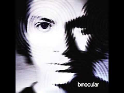 Binocular - You Were The One