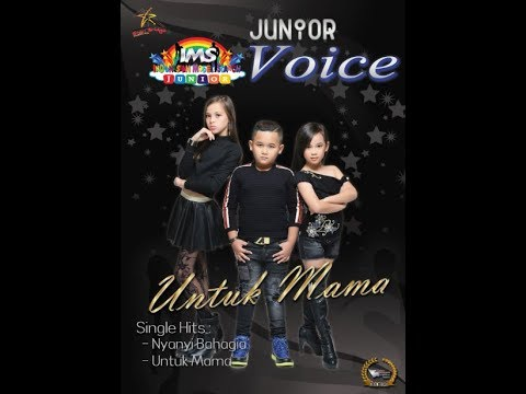 IMS Junior Voice (IJV) - Untuk Mama (Original Video)