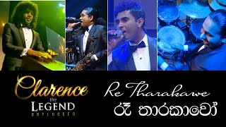 Re Tharakawo - Clarence the LEGEND Unplugged 02