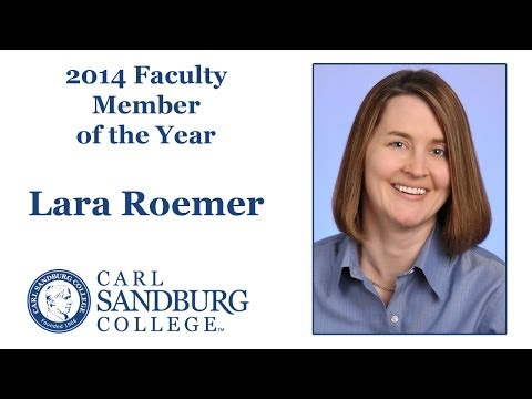 Lara Roemer - 2014 Carl Sandburg College Faculty Member of the Year