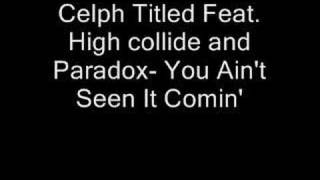 Watch Celph Titled You Ain
