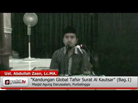 Kajian Tafsir Al Quran: Tafsir Surat Al Kautsar -  Kajian Tafsir Al-Quran (bagian 1)