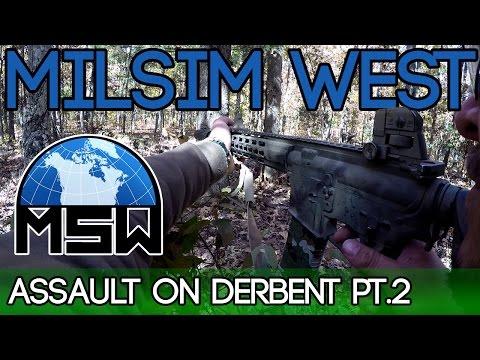 MilSim West - Assault on Derbent - Part 2