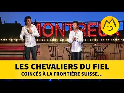 Les Chevaliers du Fiel coincés à la frontière Suisse... streaming vf