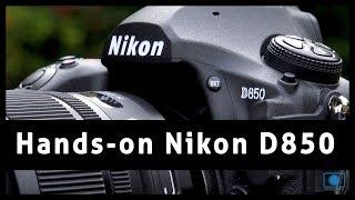 Nikon D850 Hands-on - The Best DSLR Ever?