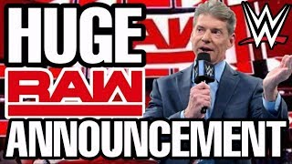 Huge WWE RAW Announcement This Monday!!! Would Will It Be???
