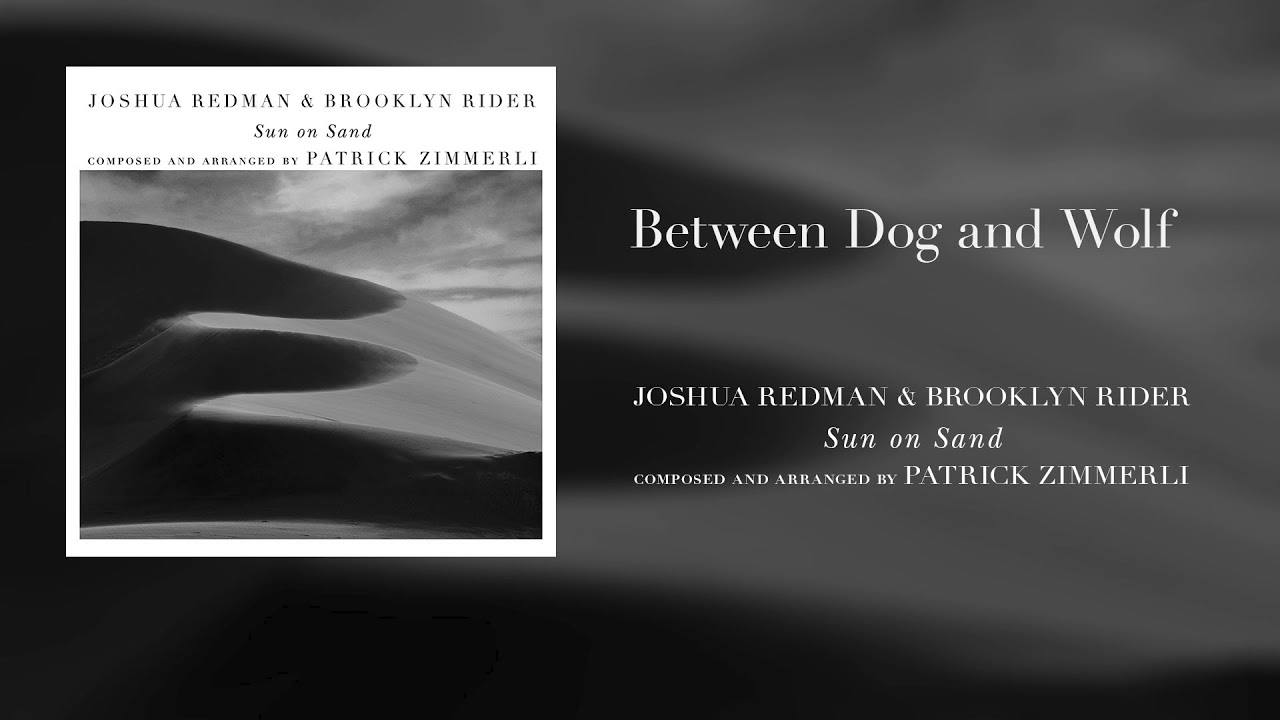 "Joshua Redman & Brooklyn Rider - ""Between Dog and Wolf""の試聴音源を公開 新譜「Sun on Sand」2019年10月4日発売予定 thm Music info Clip"