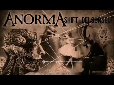 ANORMA - Shift+Del Ourself (New Single)