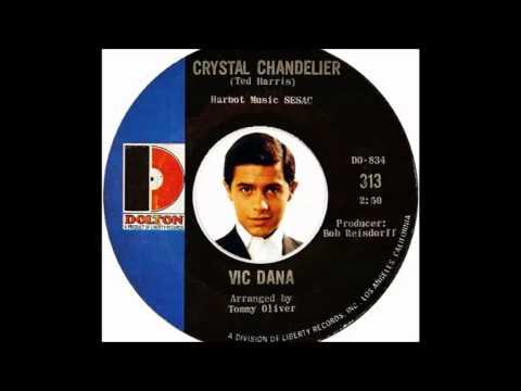 Vic Dana - Crystal Chandelier (1966)