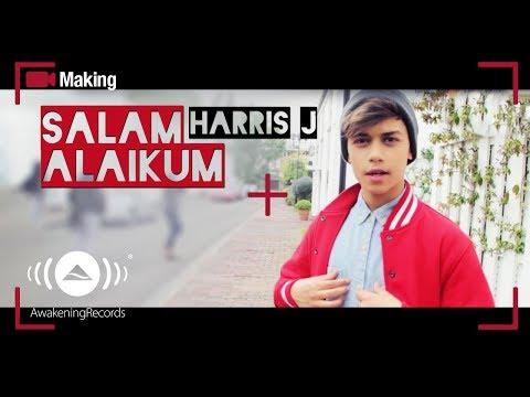 download lagu Harris J ـ Making Of Salam Alaikum gratis