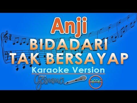 Anji   Bidadari Tak Bersayap  Karaoke Lirik Tanpa Vokal  by GMusic