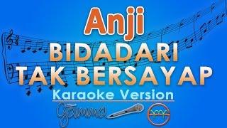 Anji - Bidadari Tak Bersayap (Karaoke) | GMusic
