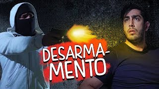 Desarmamento - DESCONFINADOS (erros no final)