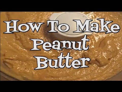 How to Make Your Own Peanut Butter!  Noreen's Kitchen