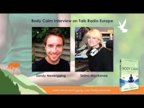 Body Calm Interview with Sandy Newbigging on Talk Radio Europe - November 2015