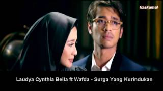 (Lirik) Surga Yang Kurindukan - Laudya C. Bella & Wafda (OST Surga Yang Tak Dirindukan 2)